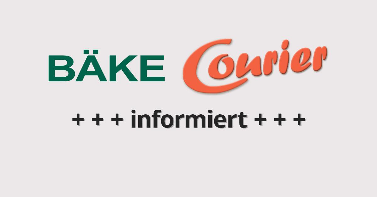 BÄKE Courier informiert